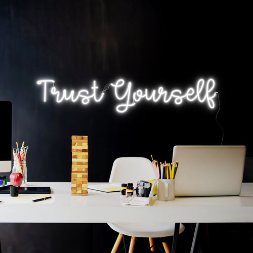 Trust Yourself - LED Neon Sign - yellowpop