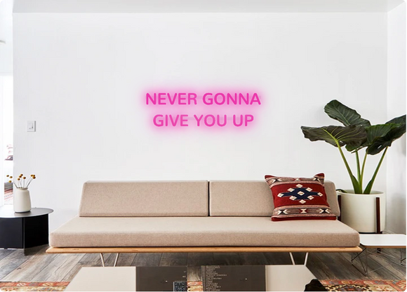 Custom order: NEVER GONNA GIVE YOU UP