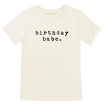 """Birthday Babe"" Tee // Natural"