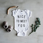 """Nice To Meet You"" Bodysuit // White"