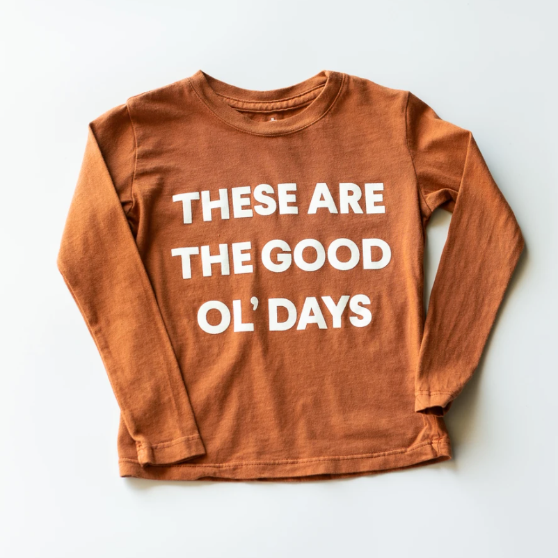 "Load image into Gallery viewer, ""These Are The Good Ol' Days"" Long Sleeve Tee // Rust"