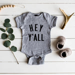 """Hey Y'all"" Bodysuit // Gray"