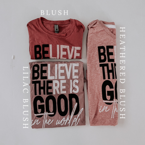 "MAMA // ""Be The Good"" Tee // 3 Colors Choices"
