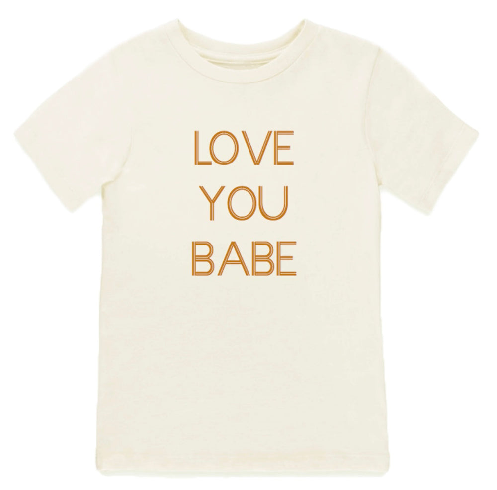 """Love You Babe"" Tee // Natural"