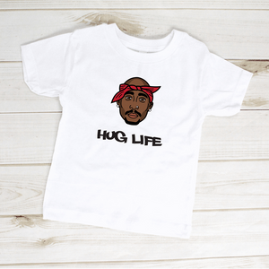 Hug Life Tupac Toddler Shirt