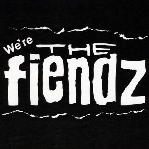 "THE FIENDZ - ""WE'RE THE FIENDZ"" CD"