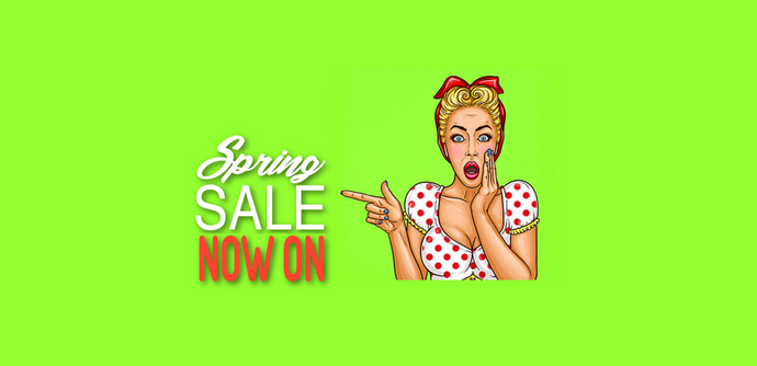 SPRING SALE IS HERE!!