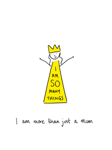 I am more than just a Mum