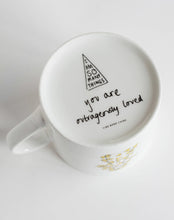 'I am Outrageously Loved' Mug