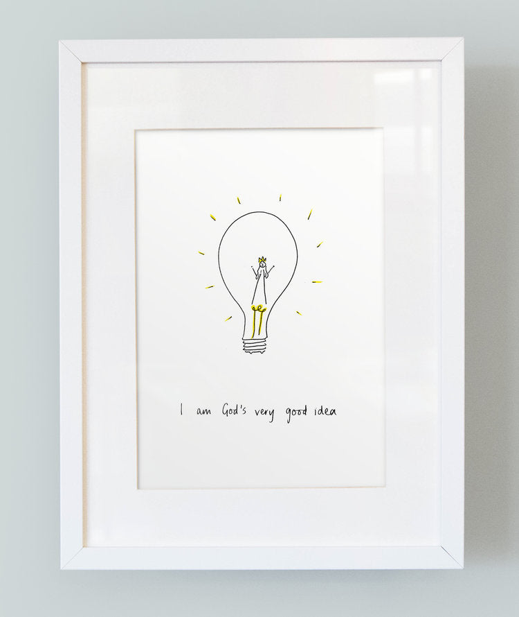 'I am God's very good idea' Girl's Print