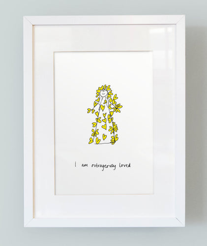 'I am outrageously loved' Unframed Girl's Print