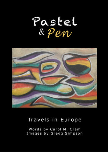 Pastel and Pen: Travels in Europe