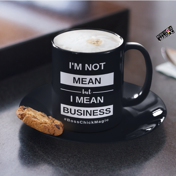 I'm Not Mean - Black Mug