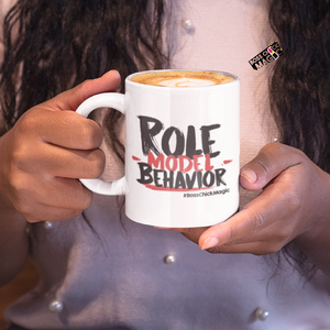 Role Model Behavior - Mug