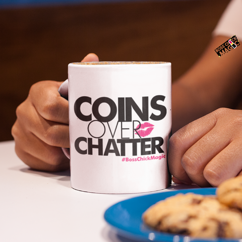 Coins Over Chatter - Mug