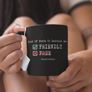 Friendly Not Free - Mug
