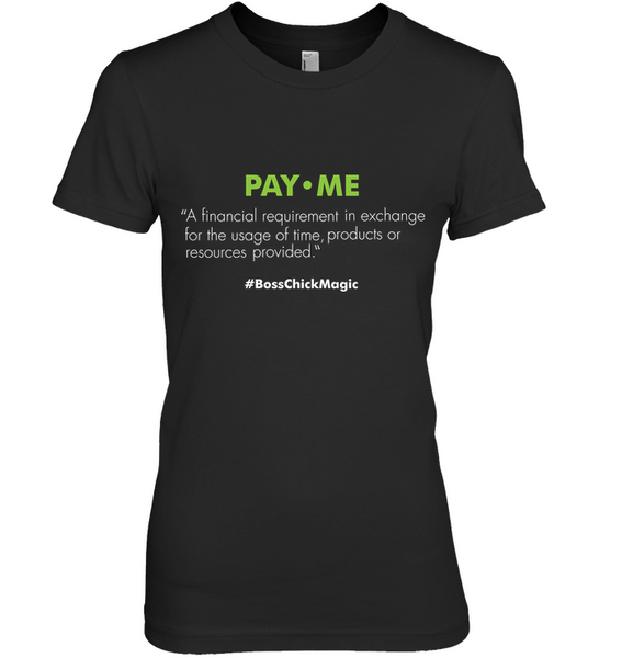 Pay Me Definition