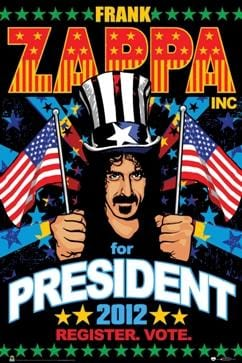 Posters Frank Zappa - For President 2012 - Poster 005803