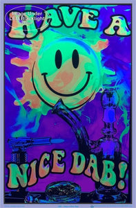 Posters Have a Nice Dab - Black Light Poster 100160