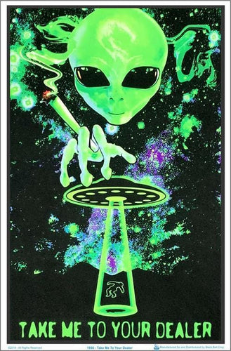 Posters Take Me to Your Dealer - Black Light Poster 007259