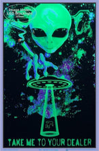 Load image into Gallery viewer, Posters Take Me to Your Dealer - Black Light Poster 007259