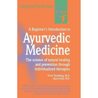 A Beginner's Introduction to Ayurvedic Medicine | Miscellaneous | The Vedic Store