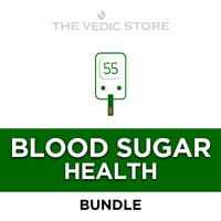 Blood Sugar Health Bundle | The Vedic Store | The Vedic Store
