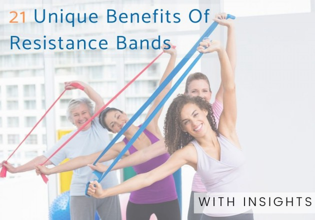 21 Unique Benefits of Resistance bands with some unique insights with visuals