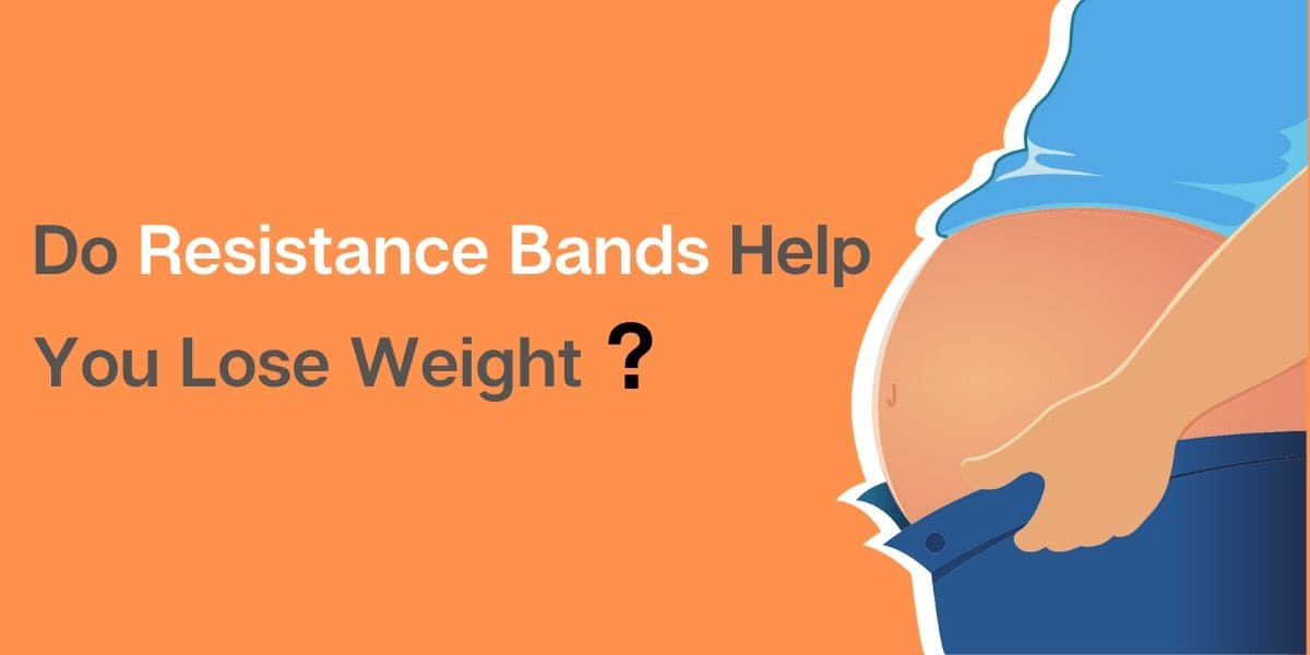 Do resistance bands help you lose weight