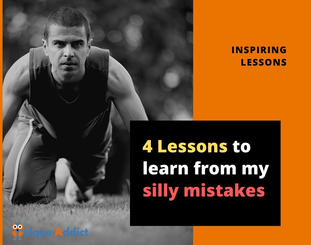 Four Lessons you can learn from my silly sports mistakes