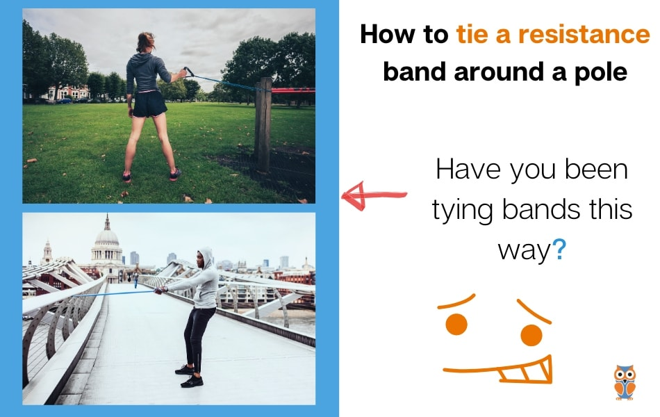 How to tie a resistance band around pole