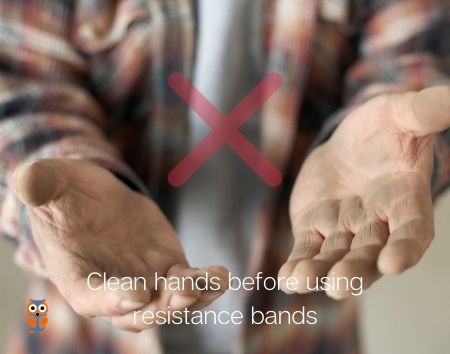 avoid using dirty hands for resistance bands