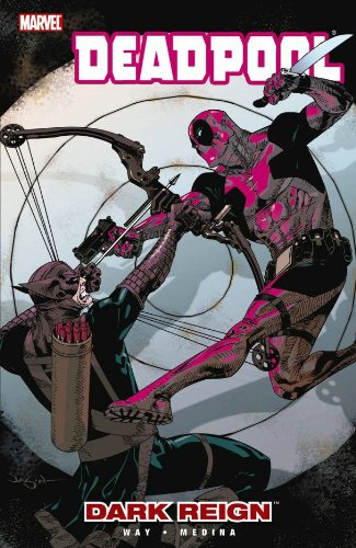 Deadpool, Vol. 2: Dark Reign