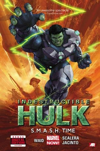 Indestructible Hulk Volume 3: S.M.A.S.H. Time - Hardcover