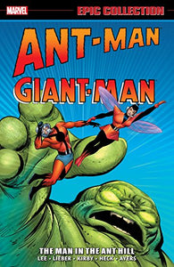 Ant-Man/Giant-Man Epic Collection: Man in the Ant Hill