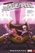 The Unbelievable Gwenpool Vol. 2: Head Of M.O.D.O.K.