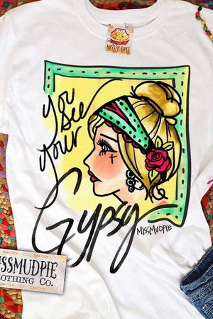 You See Your Gypsy Tee - White