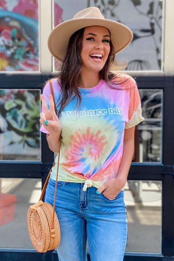 Have a Nice Day Tie Dye Tee