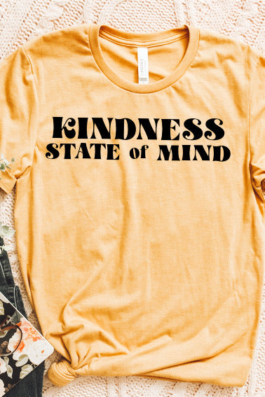 Kindness State of Mind Tee