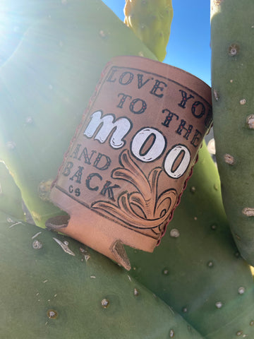 Love You to The Moo and Back Coozie