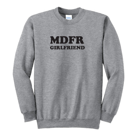 MDFR Girlfriend Sweatshirt
