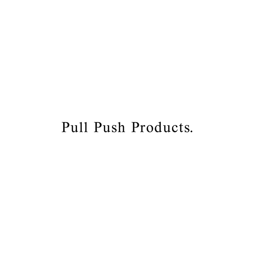 PULL PUSH PRODUCTS
