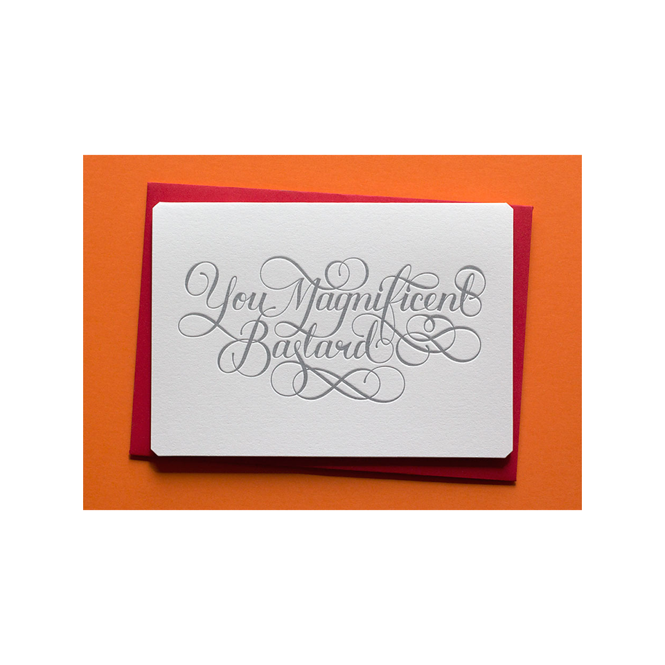 CALLIGRAPHUCK Card - You Magnificent Bastard - the OBJECT ROOM