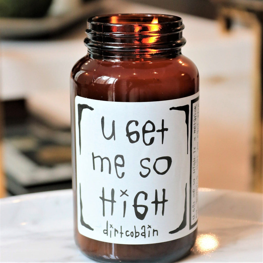"Thompson Ferrier ""u get me so high"" Dirt Cobain candle"