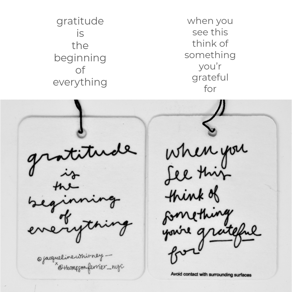 Gratitude is the Beginning of Everything - Mobile Fragrance - Thompson Ferrier