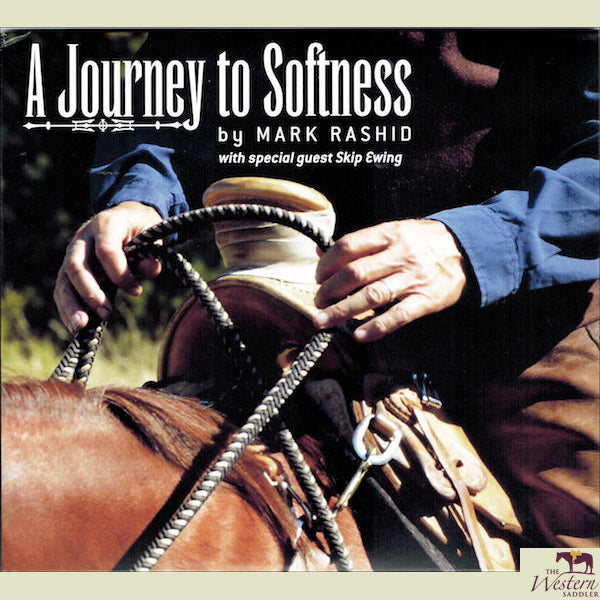 Mark Rashid – A Journey To Softness DVD