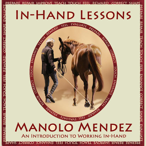 In-Hand Lessons With Manolo Mendez DVD
