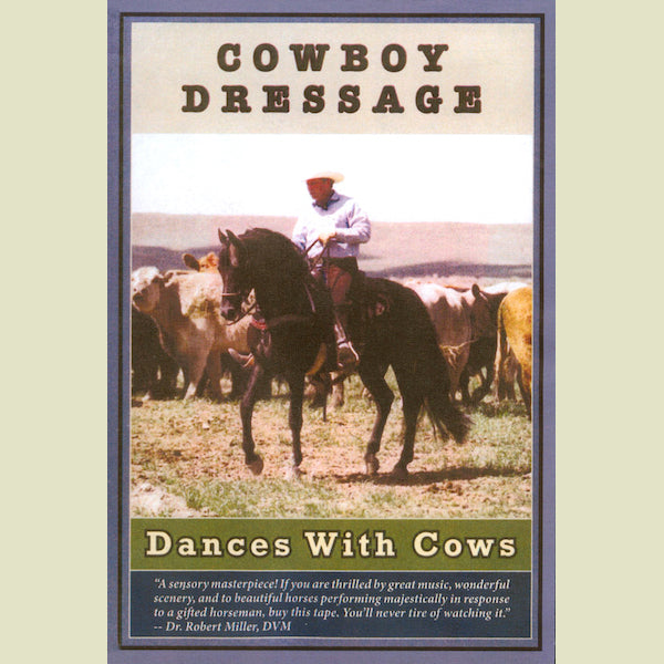 Cowboy Dressage – Dances with Cows DVD
