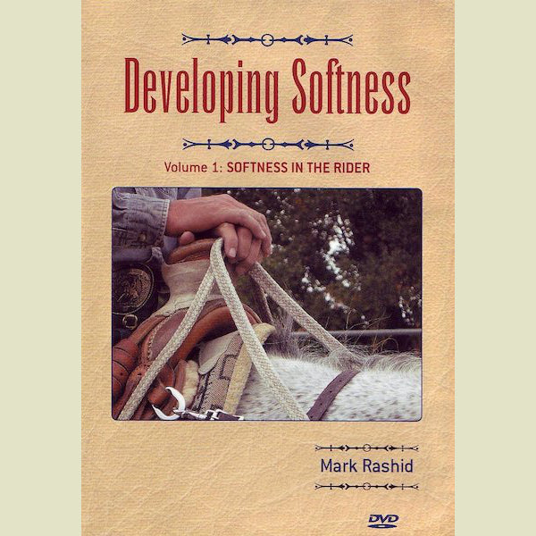 Mark Rashid – Developing Softness DVD