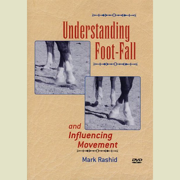 Mark Rashid – Understanding Foot-Fall DVD